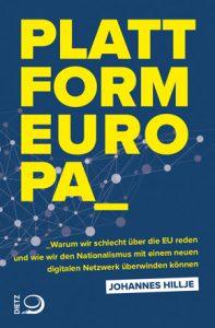 """Cover von """"Plattform Europa"""". Mit der digitalen Plattform zur europäischen Öffentlichkeit?"""